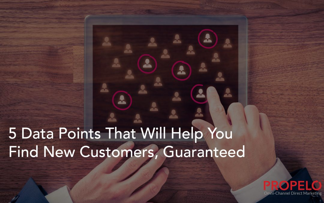 5 Data Points That Will Help You Find New Customers, Guaranteed
