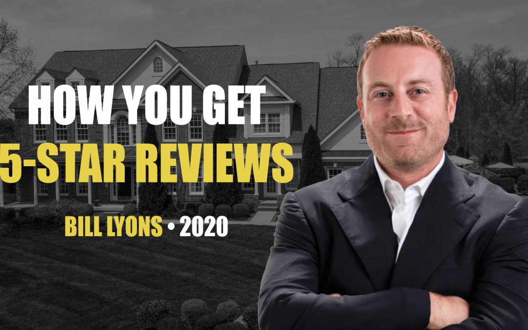 How You Get 5-Star Reviews by Bill Lyons
