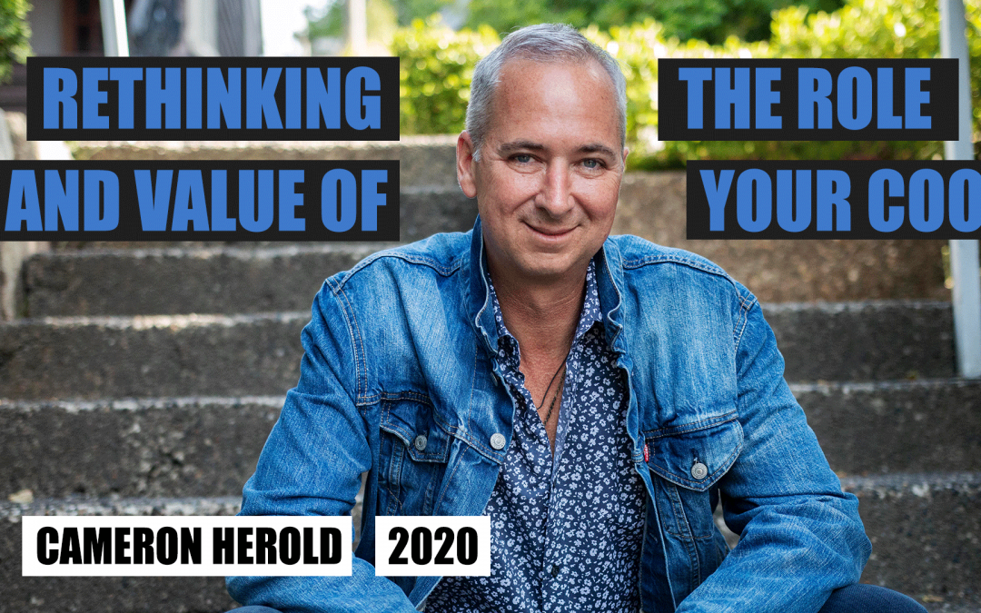 Rethinking the Role & Value of Your COO by Cameron Herold