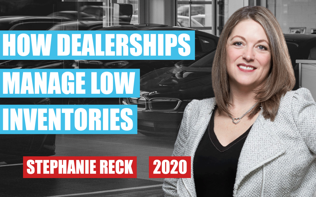 How Dealerships Manage Low Inventories by Stephanie Reck