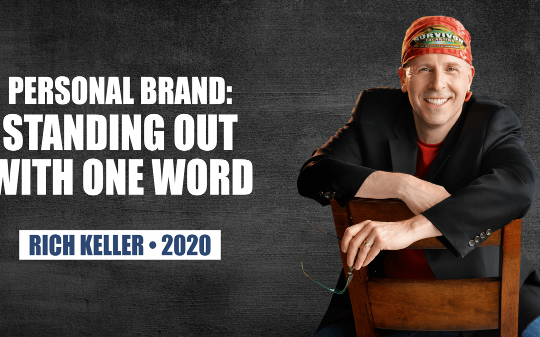 Personal Brand: Standing Out with One Word by Rich Keller