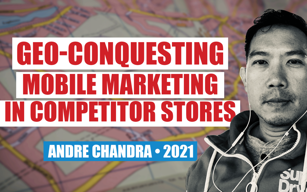 Geo-Conquesting: How to Market on Your Competitor's Turf and Poach Their Customers